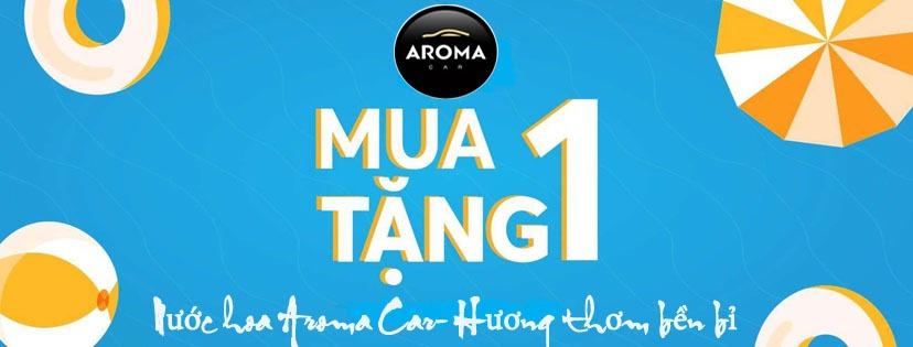 Chương trình mua 1 tặng 1 sản phẩm Aroma